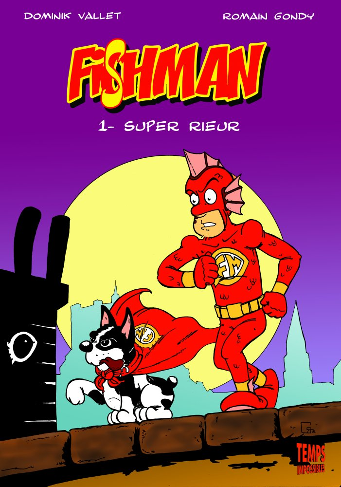 Fishman 1 : Super rieur / Temps Impossibles
